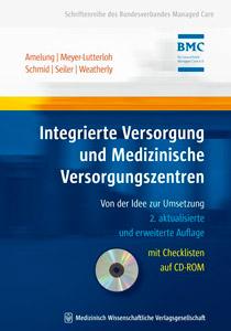 Integrierte Versorgung und Medizinische Versorgungszentren