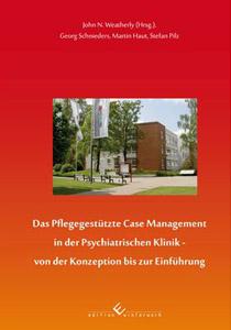 Das pflegegesützte Case-Management